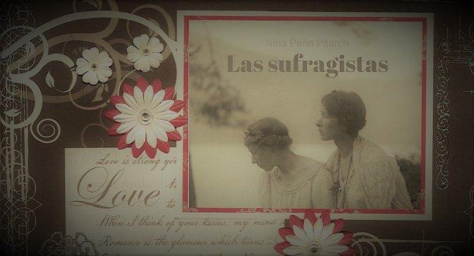 """Crítica a """"Las sufragistas"""", de Nina Peña"""